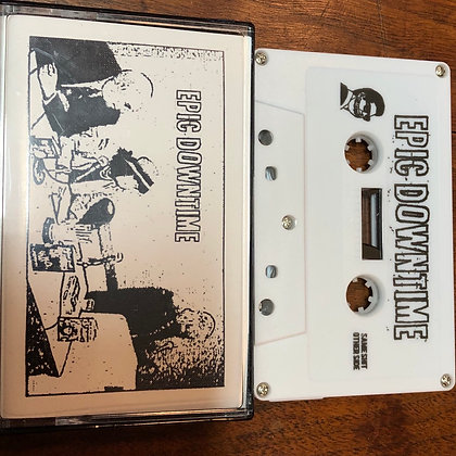 EPIC DOWNTIME tape