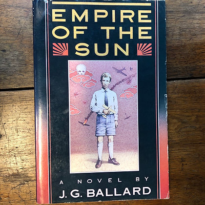 Ballard, J.G. - Empire of the Sun softcover