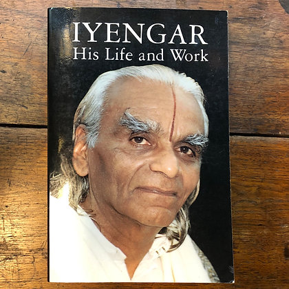 Iyengar: His Life and Work softcover