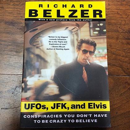 Belzer, Richard - UFOs, JFK, and Elvis