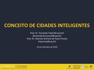 """Apresentação """"Conceitos de Cidades Inteligentes"""" do Prof. Dr. Marcelo Pessôa e do Prof. Dr"""