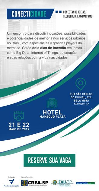 [SEMINÁRIO CONECTICIDADE 2019] Evento CONECTICIDADE: Conectando Ideias, Tecnologia e Urbanismo