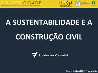 [SEMINÁRIO CONECTICIDADE 2019] JOAQUIM FERREIRA: A Sustentabilidade e a Construção Civil