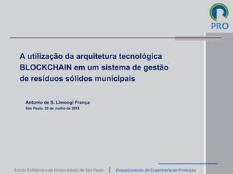 Apresentação: A UTILIZAÇÃO DA ARQUITETURA TECNOLÓGICA BLOCKCHAIN EM UM SISTEMA DE GESTÃO DE RESÍDUOS