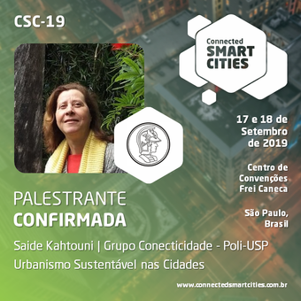 "Palestra ""Urbanismo Sustentável nas Cidades"" no evento Connected Smart Cities, de Saide Ka"
