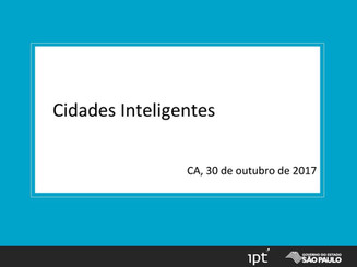 Apresentação: Iniciativas do IPT na área de Cidades Inteligentes