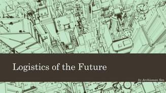 Apresentação: Logistics of the Future