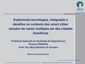 Apresentação: EXPLORANDO TECNOLOGIAS, INTEGRAÇÃO E DESAFIOS NO CONTEXTO DAS SMART CITIES: ESTUDOS DE
