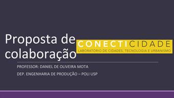 """Apresentações """"Proposta de colaboração Conecticidade"""" e """"UTILIZAÇÃO DE VEÍCULOS AUTÔN"""