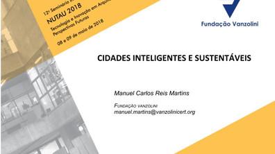 Apresentação: 12º Seminário Internacional NUTAU 2018 - Tecnologia e Inovação em Arquitetura e Urbani