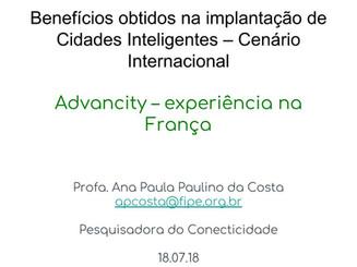 Apresentação: BENEFÍCIOS OBTIDOS NA IMPLANTAÇÃO DE CIDADES INTELIGENTES - CENÁRIO INTERNACIONAL: ADV