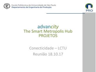 Apresentação: ADVANCITTY THE SMART METROPOLIS HUB: RETRATO DOS PROJETOS