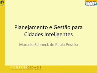 [SEMINÁRIO CONECTICIDADE 2019] MARCELO PESSÔA: Planejamento e Gestão para Cidades Inteligentes