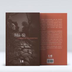Projeto Gráfico, Capa e Diagramação  Livro: Má-fé Autor: Tarquínio D'Ambrósio Editora: Kotter Editorial Ano: 2021