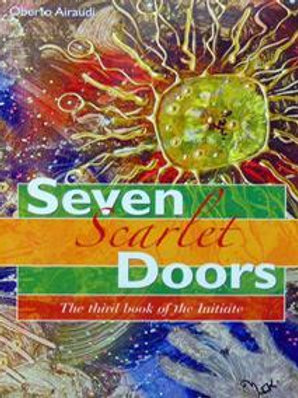 Seven Scarlet Doors - The third book of the Initiate