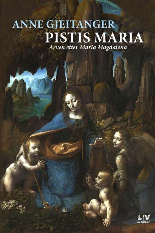 Pistis Maria - Arven etter Maria Magdalena