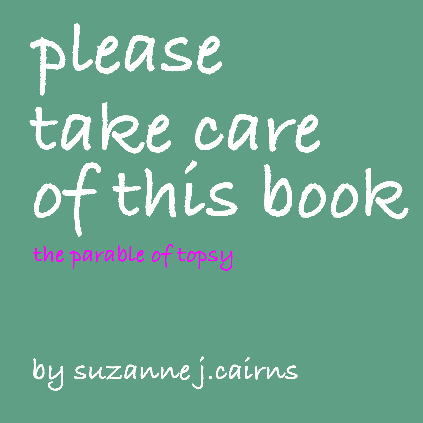 please take care of this book