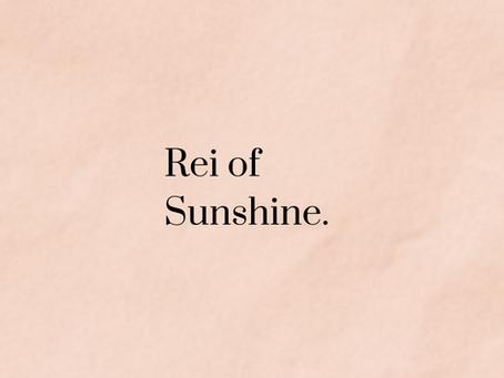 Rei of Sunshine