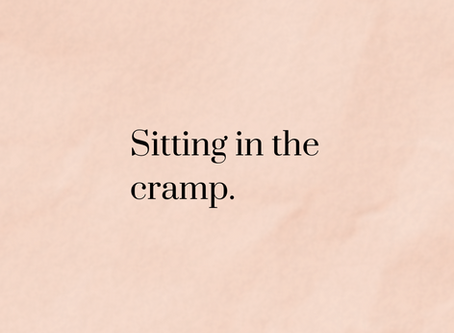 Sitting in the Cramp
