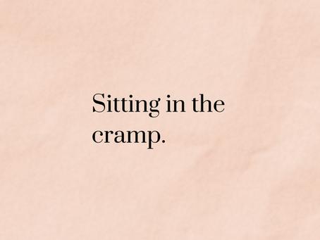 Sitting in the Cramp