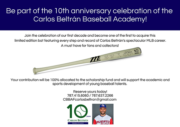 Be part of the 10th anniversary celebration of the Carlos Beltrán Baseball Academy!.png