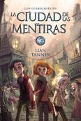 La ciudad de las mentiras. Book II
