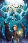 La Senda de las Bestia. Book III