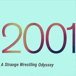 2001 - A Strange Wrestling Odyssey.png