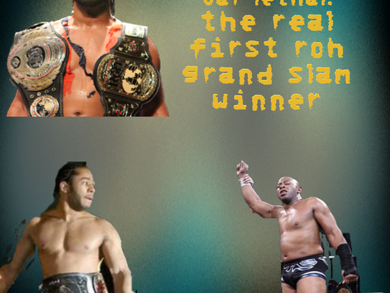 Jay Lethal: The REAL First ROH Grand Slam Winner