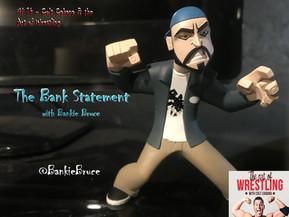 BANK STATEMENT #14 - Colt Cabana & The Art of Wrestling