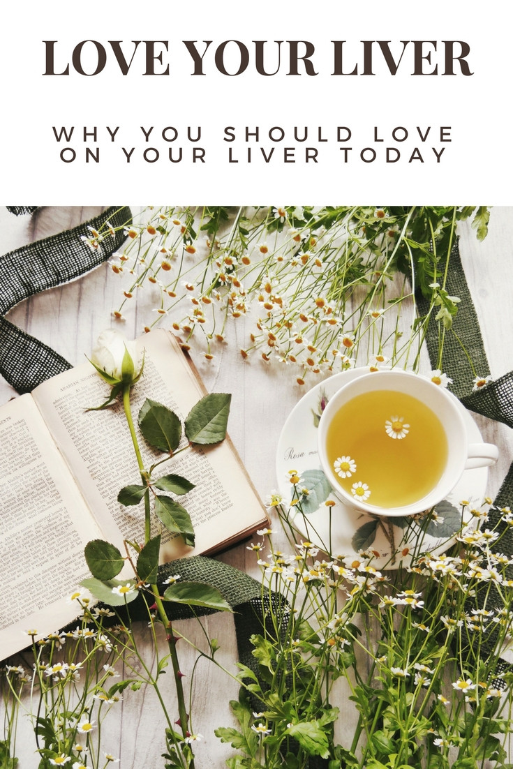 Love on your Liver - How to Achieve True Detox