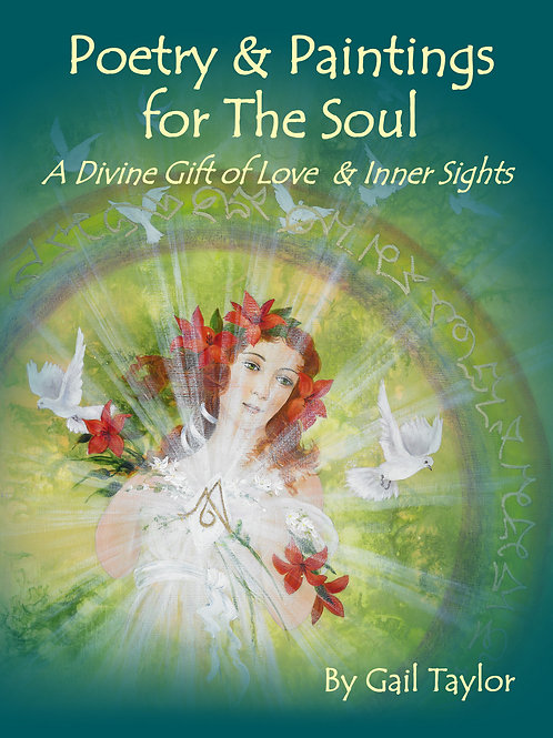 Poetry & paintings for the Soul - A Divine Gift of Love & Inner Sights