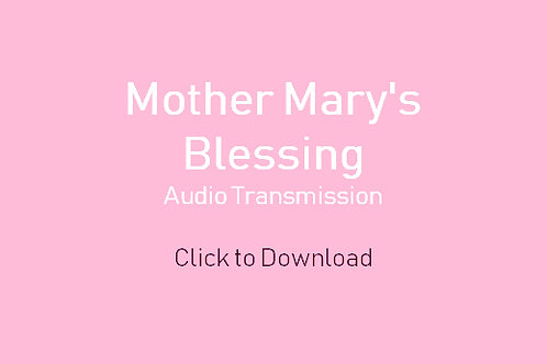 Mother Mary's Blessing_Audio