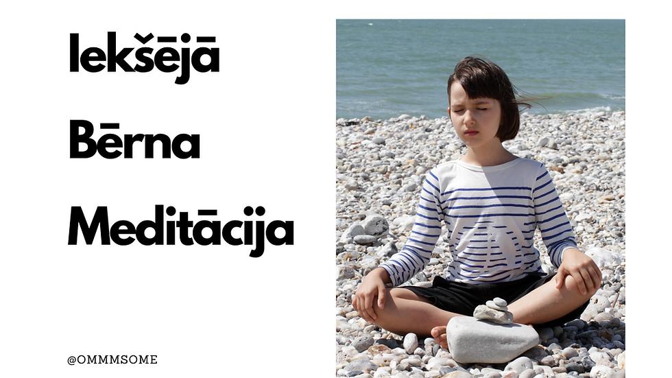 Iekšējā Bērna Meditācija