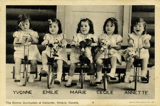 """The Dionne Quintuplets at Callender, Ontario, Canada."" The Osborne Collection of Early Children's Books, Toronto Public Library, Toronto, 1937, www.torontopubliclibrary.ca/detail.jsp?Entt=RDMDC-OSB-CARDS-N-131&R=DC- OSB-CARDS-N-131."