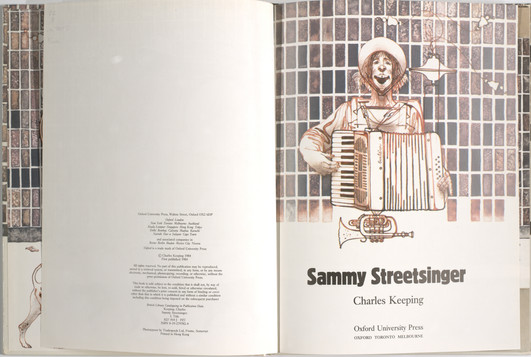 Keeping, Charles. Sammy Streetsinger. Oxford University Press, 1984. p.1-2. Ryerson University Library and Archives.
