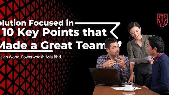 "Solution Focused in "" 10 Key Points that Made a Great Team! """