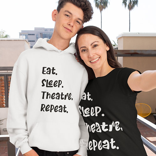 Eat, Sleep, Theatre, Repeat Tee