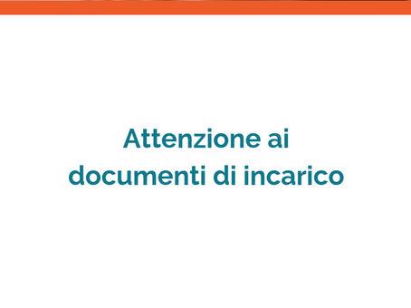 Attenzione ai documenti di incarico o proposta d'acquisto casa