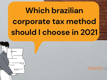 Which brazilian tax regime should you choose