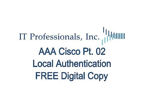 AAA Cisco Pt. 02 Local Authentication.pdf