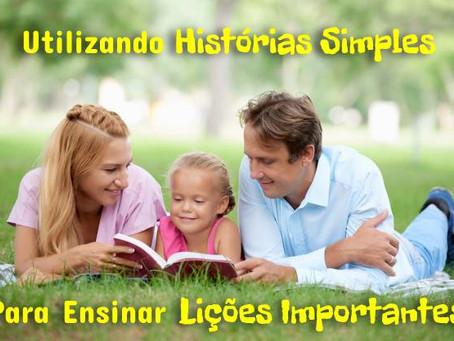 Utilizando Histórias Simples para Ensinar Lições Importantes