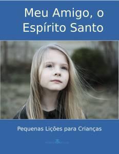 Meu Amigo, o Espírito Santo (Download)