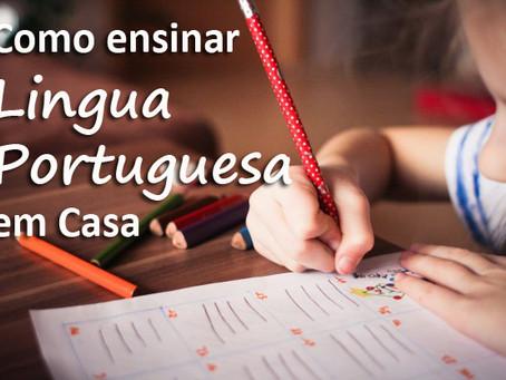 Como Ensinar Língua Portuguesa em Casa