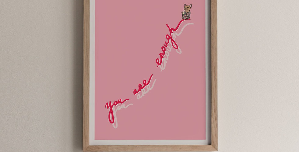 You Are Enough in Pink