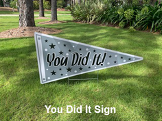You Did It Sign.png