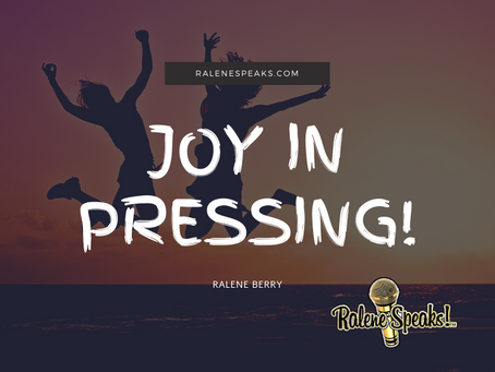 Joy in Pressing!