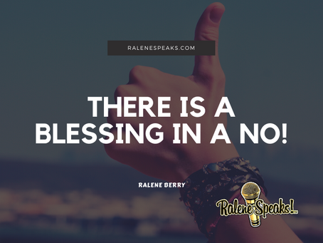 There is a blessing in a NO!