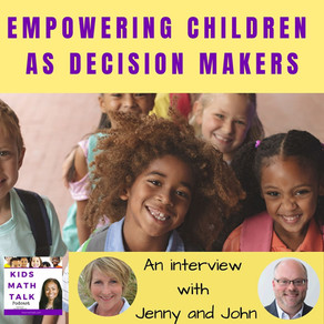 Episode 35: Empowering Children as Decision Makers - An Interview with Jenny and John