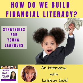 Episode 36: How Do We Build Financial Literacy? Strategies for Young Learners - Interview w/ Lindsay